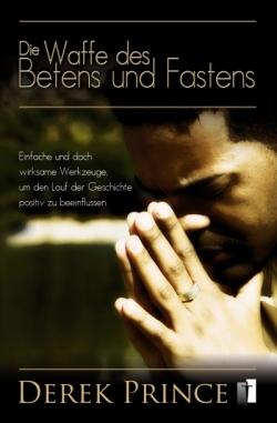 Die Waffe des Betens und Fastens