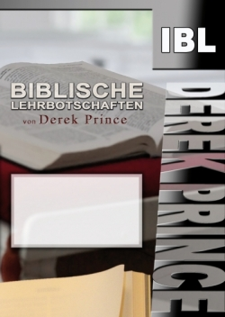 Grundlagen des christlichen Glaubens (Teil 1)