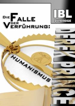 Die Falle der Verführung: Humanismus