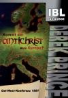 Kommt der Antichrist aus Europa?