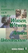 Wer kümmert sich um die Waisen, Witwen, die Armen und Unterdrückten?